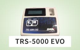 TRS-5000 EVO